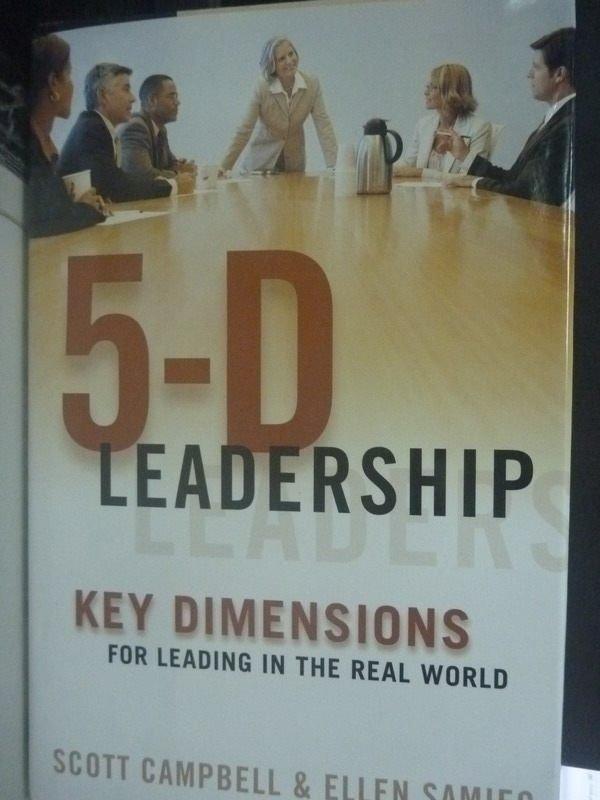 【書寶二手書T8/財經企管_ZCS】5-d Leadership: Key Dimensions