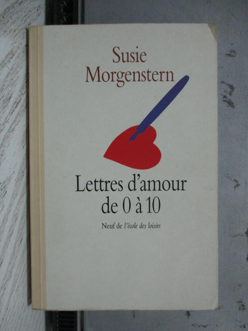 【書寶二手書T5/原文小說_NDA】Lettres d'amour de 0 a 10