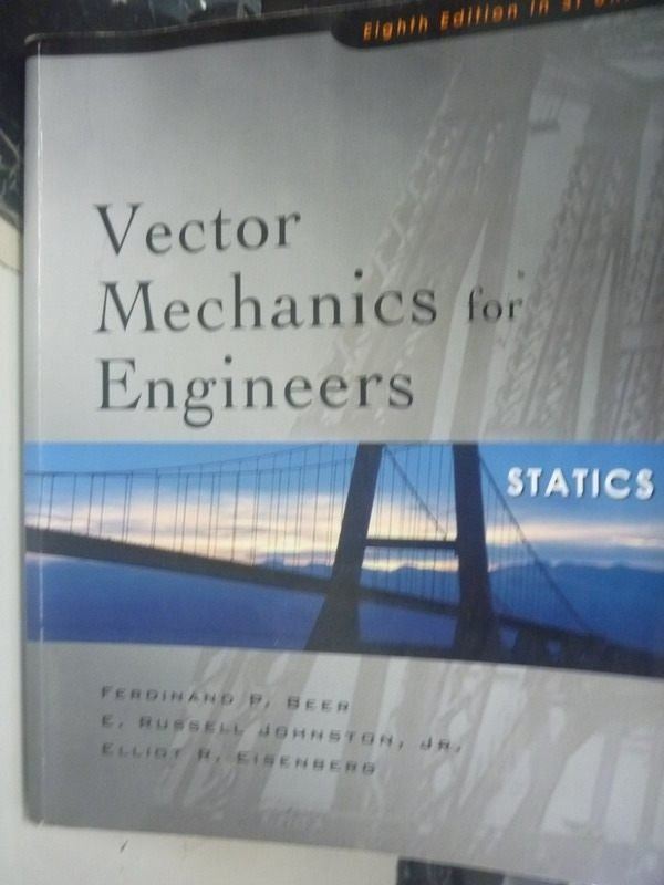 【書寶二手書T4/大學理工醫_PKX】Vector Mechanics for Engineers8/e_