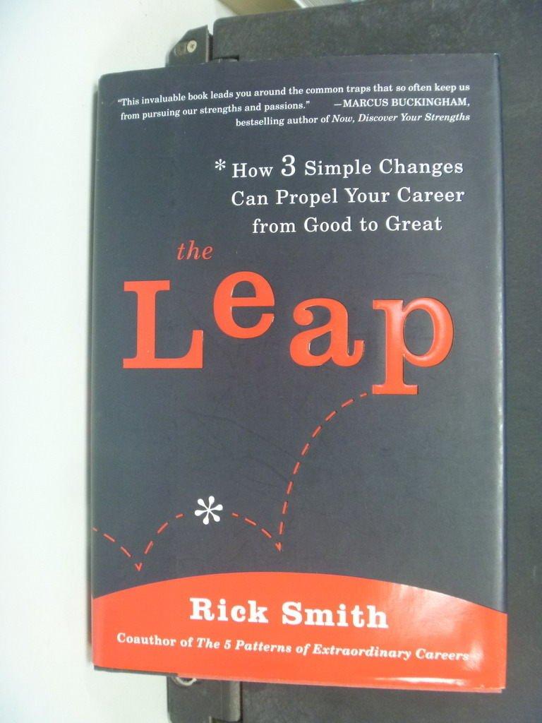 【書寶二手書T9/財經企管_NSR】The Leap: How 3 Simple Changes Can Propel…