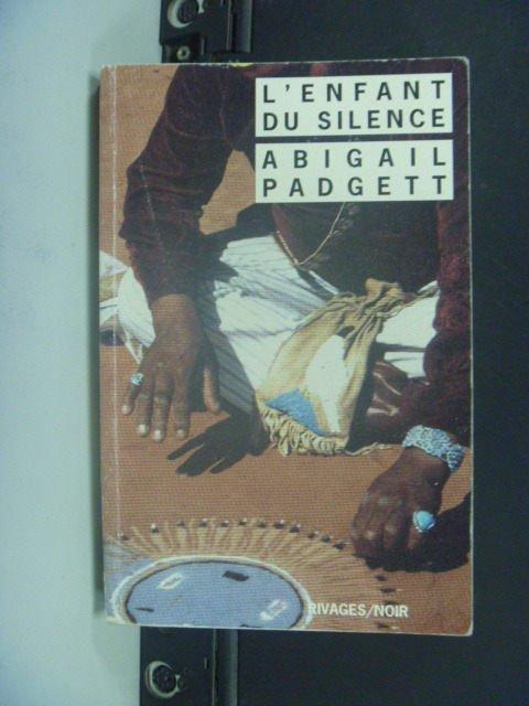 【書寶二手書T8/原文小說_GOS】LEnfant du silence_Abigail Padgett