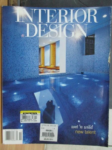 【書寶二手書T1/設計_WDL】Interior Design_No.11_Wet'n wild new..