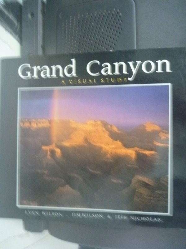 【書寶二手書T3/地理_ZEM】Grand Canyon: A Visual Study_Wilson
