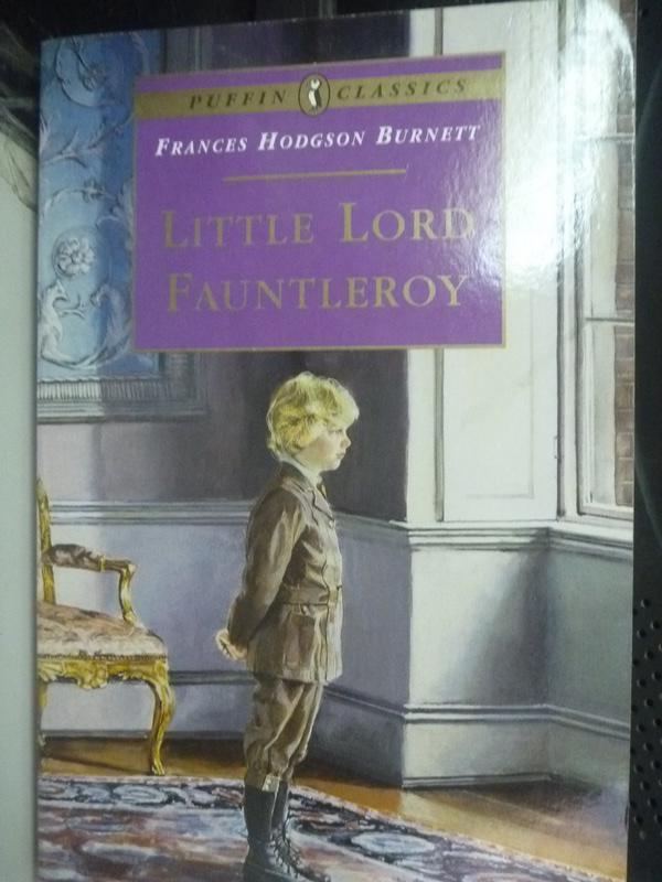【書寶二手書T2/原文小說_LOF】Little Lord Fauntleroy_Burnett, Frances Ho