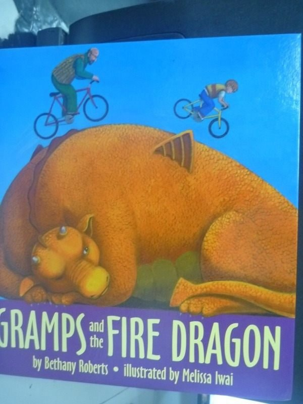 【書寶二手書T5/少年童書_PLB】Gramps and the Fire Dragon