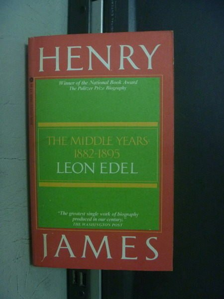 【書寶二手書T4/原文小說_OFY】Henry James_The Middle 1882-1895_Edel Leon