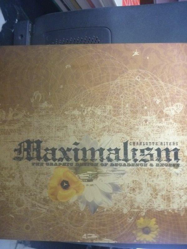 【書寶二手書T2/設計_WFY】Maximalism : the graphic design of decadence