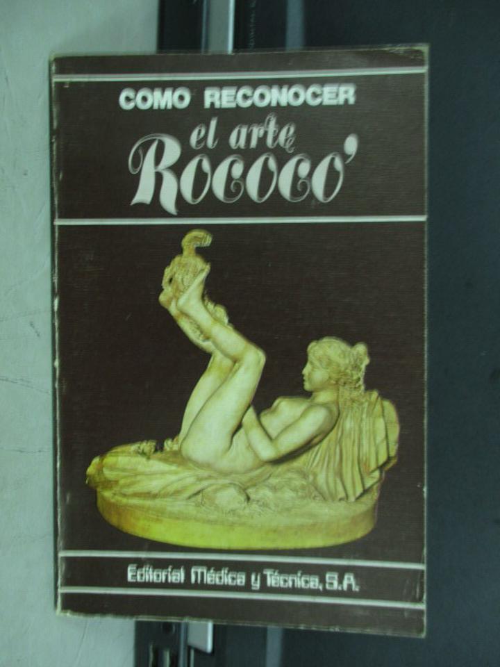 【書寶二手書T1/原文書_IRQ】Como reconocer el arte rococo_1980