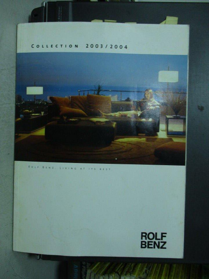 【書寶二手書T2/設計_ZGX】Rolf benz collection 2003/2004