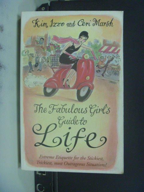 【書寶二手書T8/原文書_JEB】The Fabulous Girl's Guide to Life