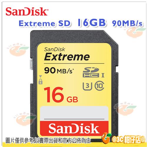 免運 SanDisk Extreme SDHC UHS-I U3 16G 16GB 90MB 600X 記憶卡 公司貨 4K錄影 90M