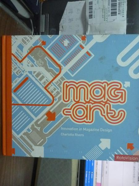 【書寶二手書T8/設計_PIN】Mag-Art:Innovation in Magazine Design