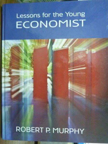 【書寶二手書T6/原文書_QFH】Lessons for the Young Economist