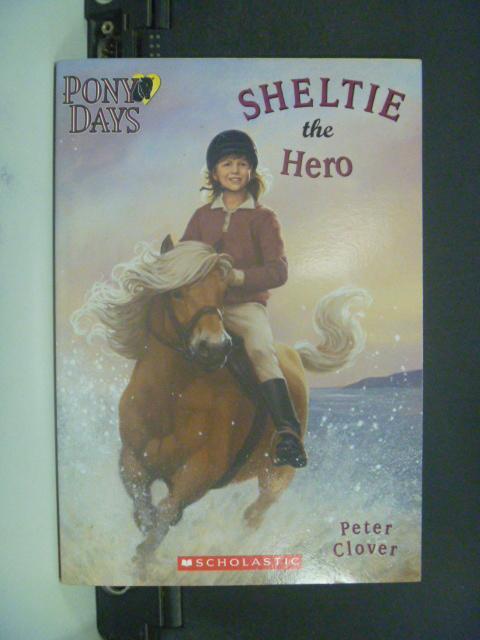 【書寶二手書T9/原文小說_KOU】Sheltie the Hero_Peter Clover