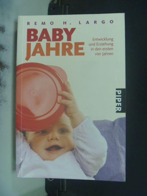 【書寶二手書T9/保健_HOT】Babyjahre_Remo H. Largo