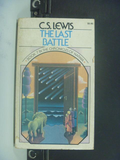【書寶二手書T4/原文小說_GDA】The last battle_C. S. Lewis