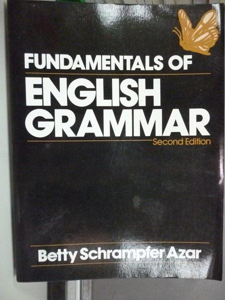 【書寶二手書T9╱語言學習_PKD】Fundamentals of English Grammar_2/e_Betty