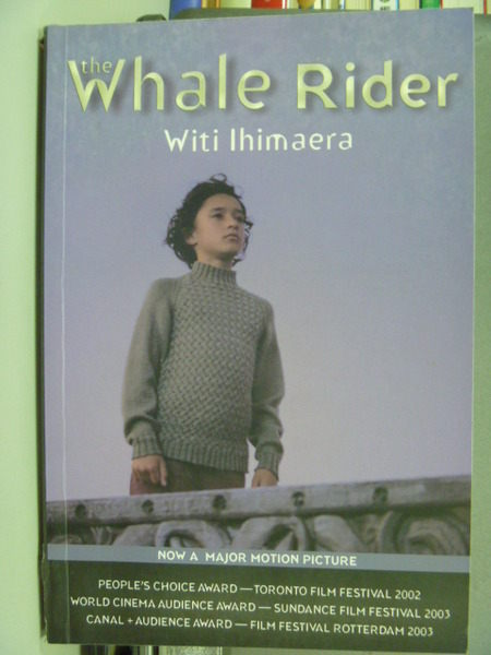 【書寶二手書T2╱一般小說_GEA】The Whale Rider(Movie Cover Edition)_Witi