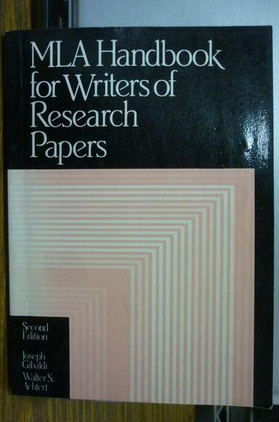 【書寶二手書T5╱大學文學_IPO】MLA Handbook for Writers of Research Papers_Joseph