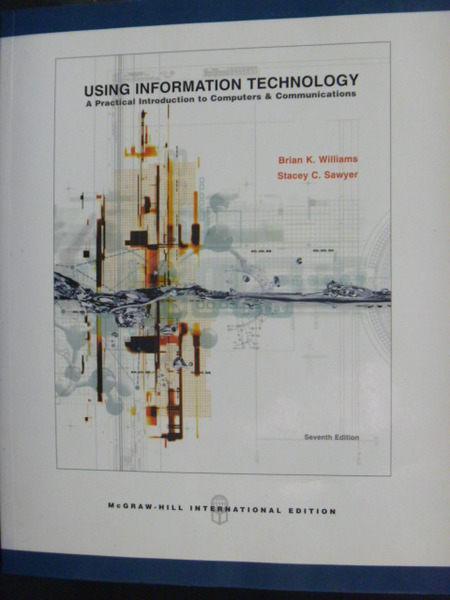 【書寶二手書T6/大學資訊_PFD】Using Information Technology 7/e_Williams_
