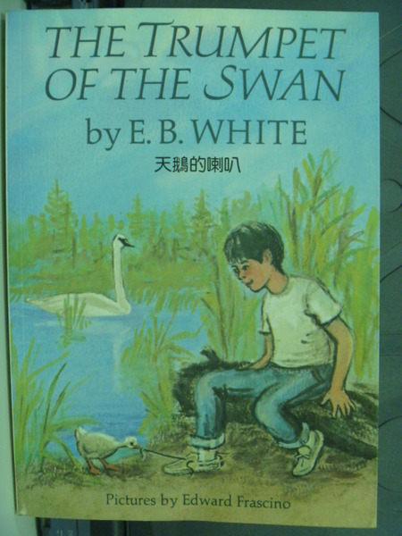 【書寶二手書T7╱原文小說_GPL】The Trumpet of the Swan_E.B.White_原價120