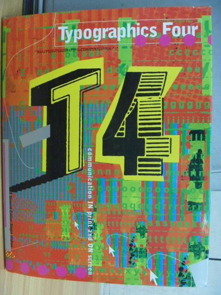 【書寶二手書T9/設計_ZDF】Typographics Four communiation in print and