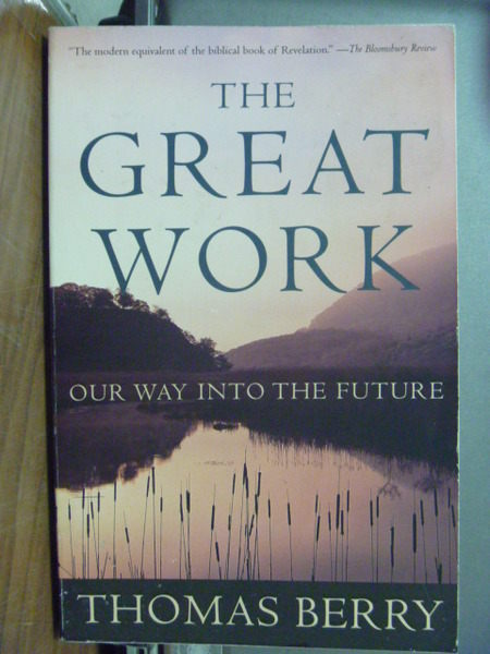 The Great Work:Our Way into the Future_Thomas