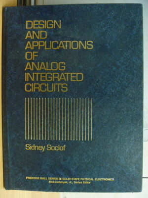 【書寶二手書T7/大學理工醫_ZKD】Desing and Applications of Analog Integra