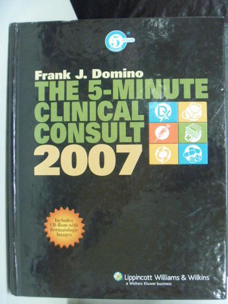 【書寶二手書T8/大學理工醫_PLC】The 5-Minute Clinical Consult 2007 _附光碟