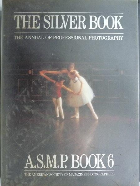 【書寶二手書T9/攝影_YKW】The Silver Book_The Annual of Professional P