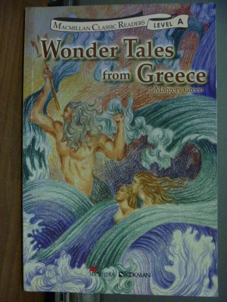 【書寶二手書T1╱語言學習_MGQ】Wonder Tales from Greece(希臘神話故事)_Margery