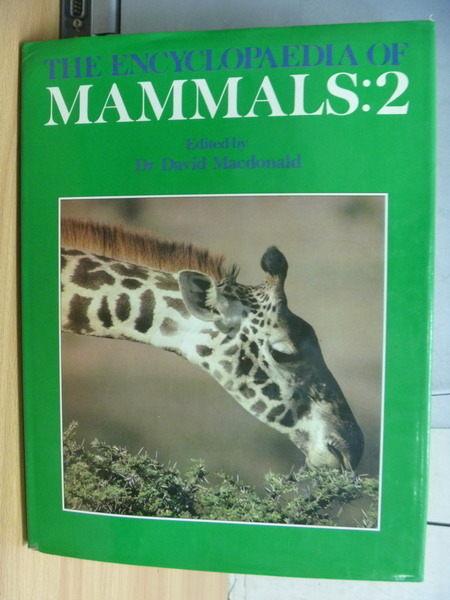【書寶二手書T2/動植物_ZCO】The Encyclopaedia of Mammals:2_Macdonald