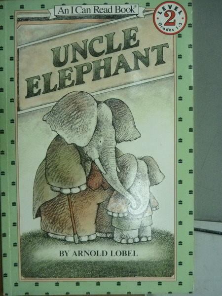 【書寶二手書T1╱少年童書_KMI】Uncle Elephant_Lobel_英文兒童繪本