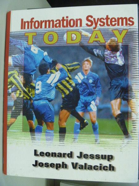 【書寶二手書T2/大學資訊_WFM】Information Systems Today_Leonard M. Jessu