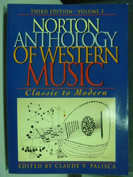 【書寶二手書T1╱音樂_QCO】Norton Anthology Of Western Music 3/e_Claude V. Palisca