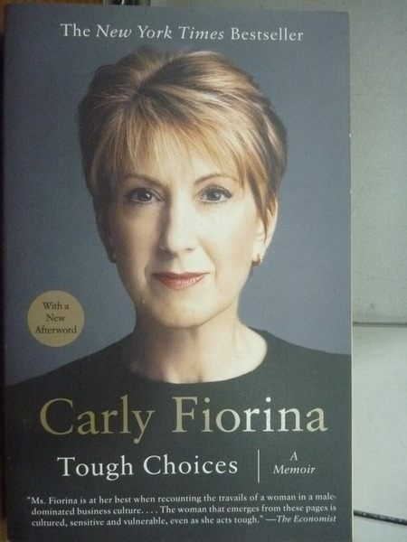 【書寶二手書T7/傳記_OGM】Carly Fiorina_Tough Choices