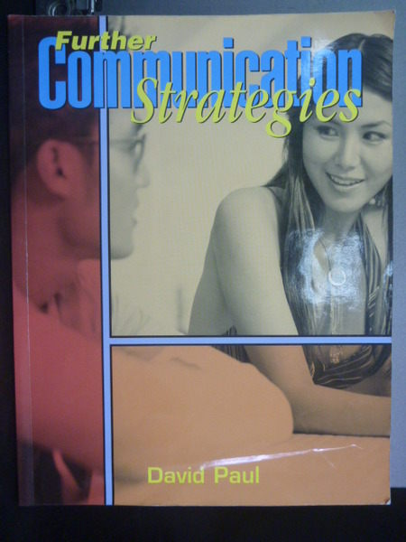 【書寶二手書T9/語言學習_YIS】Further communication strategies_by Paul D