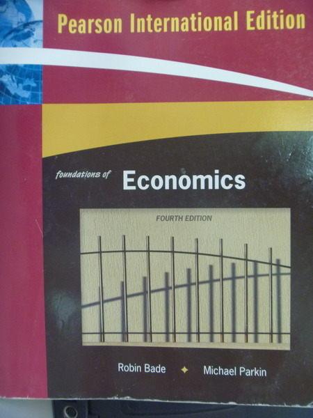 【書寶二手書T5/大學商學_QBL】Foundations of Economics_Robin Bade, Micha