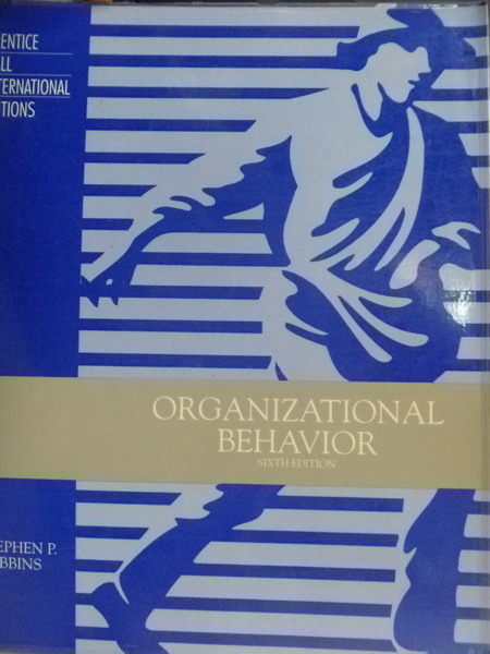【書寶二手書T6/大學商學_QBM】Organizational Behavior 6/e_Stephen P. Rob