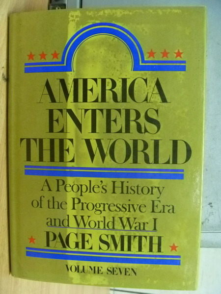 【書寶二手書T4/歷史_YFK】America Enters The World_1985年
