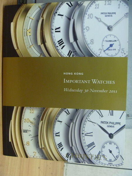 【書寶二手書T6/收藏_ZIW】Christies_Important Watches_2011/11