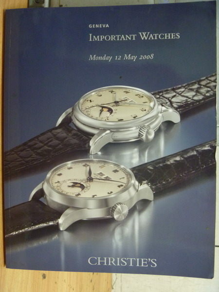 【書寶二手書T3/收藏_ZIL】Christies_Important Watches_2008/5