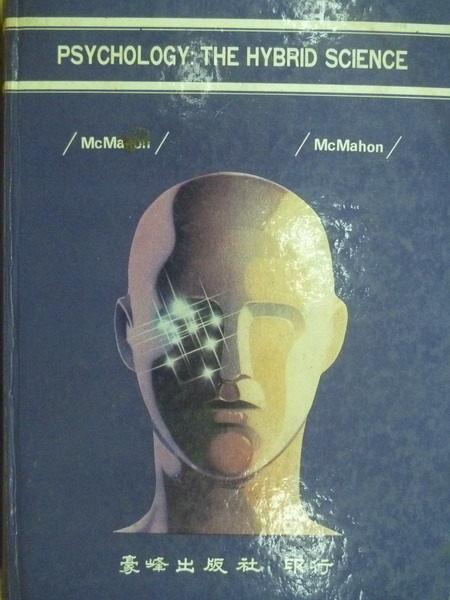 【書寶二手書T4/大學理工醫_YIK】Psychology_The Hybrid Science_1982年