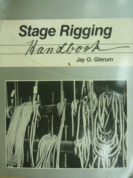 【書寶二手書T3/藝術_ZBT】Stage Rigging Handbook_Glerum_1987年