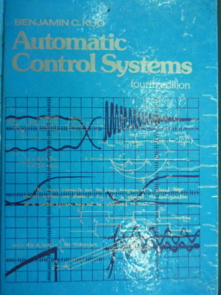 【書寶二手書T2/大學理工醫_WGV】Automatic control systems_fourth_1982年