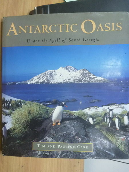 【書寶二手書T9/地理_XBZ】Antaectic oasis_Pauline