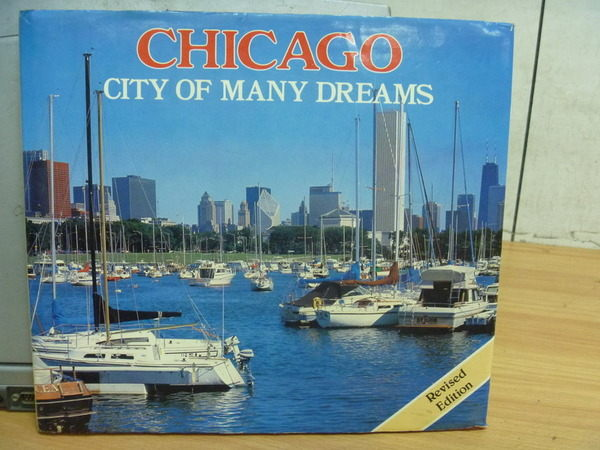 【書寶二手書T3/攝影_ZDI】Chicago_City of Many Dreams