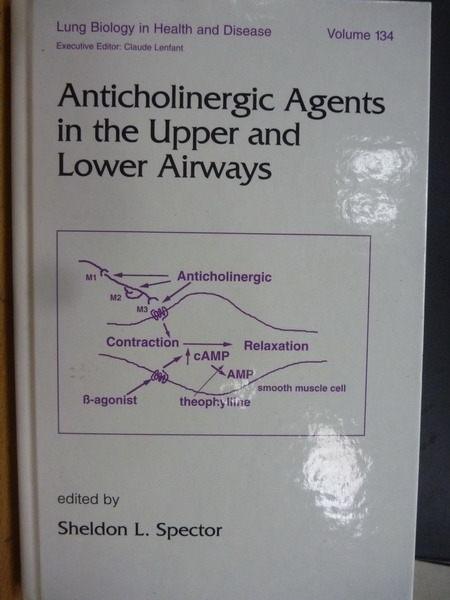 【書寶二手書T3/大學理工醫_OTF】Anticholinergic Agents in th? upper and l