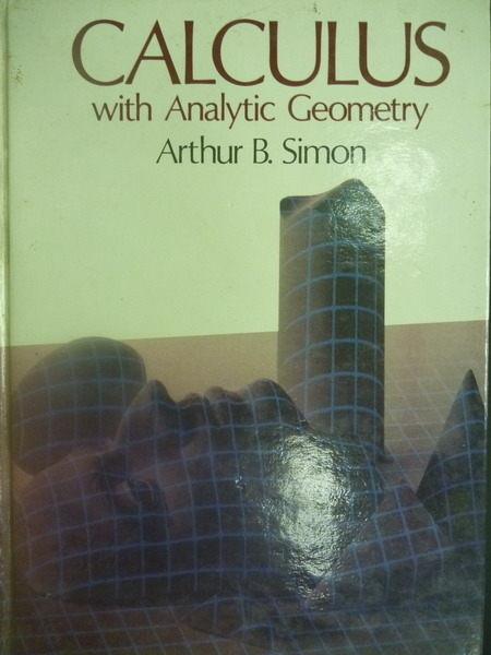 【書寶二手書T5/大學理工醫_XGR】Calculus with Analytic Geometry_Arthur B.