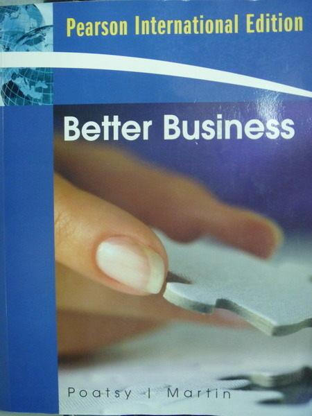 【書寶二手書T4/大學商學_QDH】Better Business_Mary Anne Poatsy_原文書